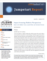 Jumpstart Report, Issue Five, Summer 2013, Impact Investing: Rabbinic Perspectives: Based on the Rabbinic Survey on Jewish Values and Investment Decisions